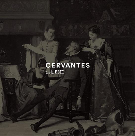 Cervantes en la BNE